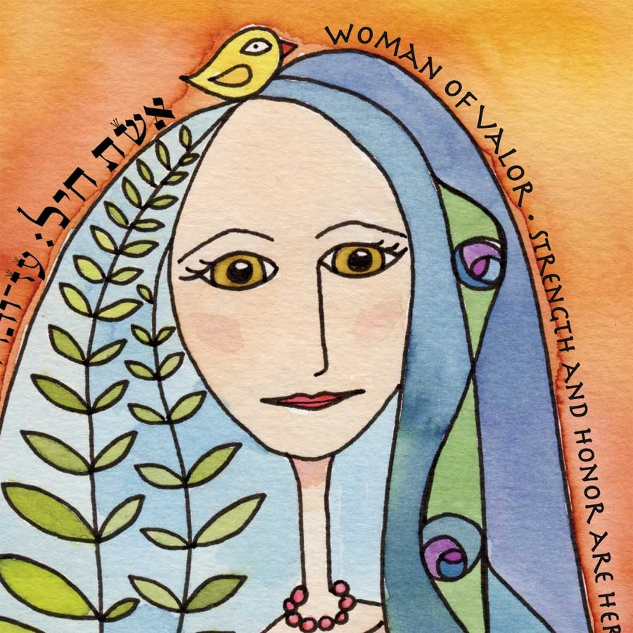 """Eshet Chayil"" – Woman of Valour (Part1)"