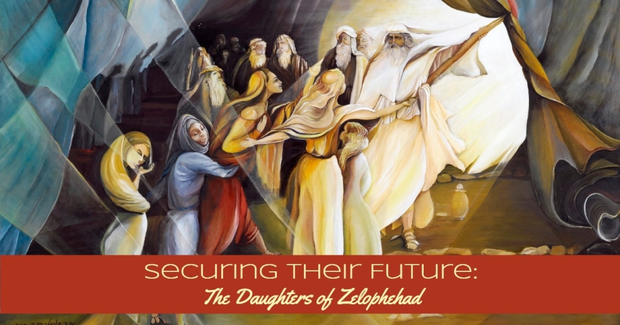 Securing Their Future: the Daughters of Zelophehad
